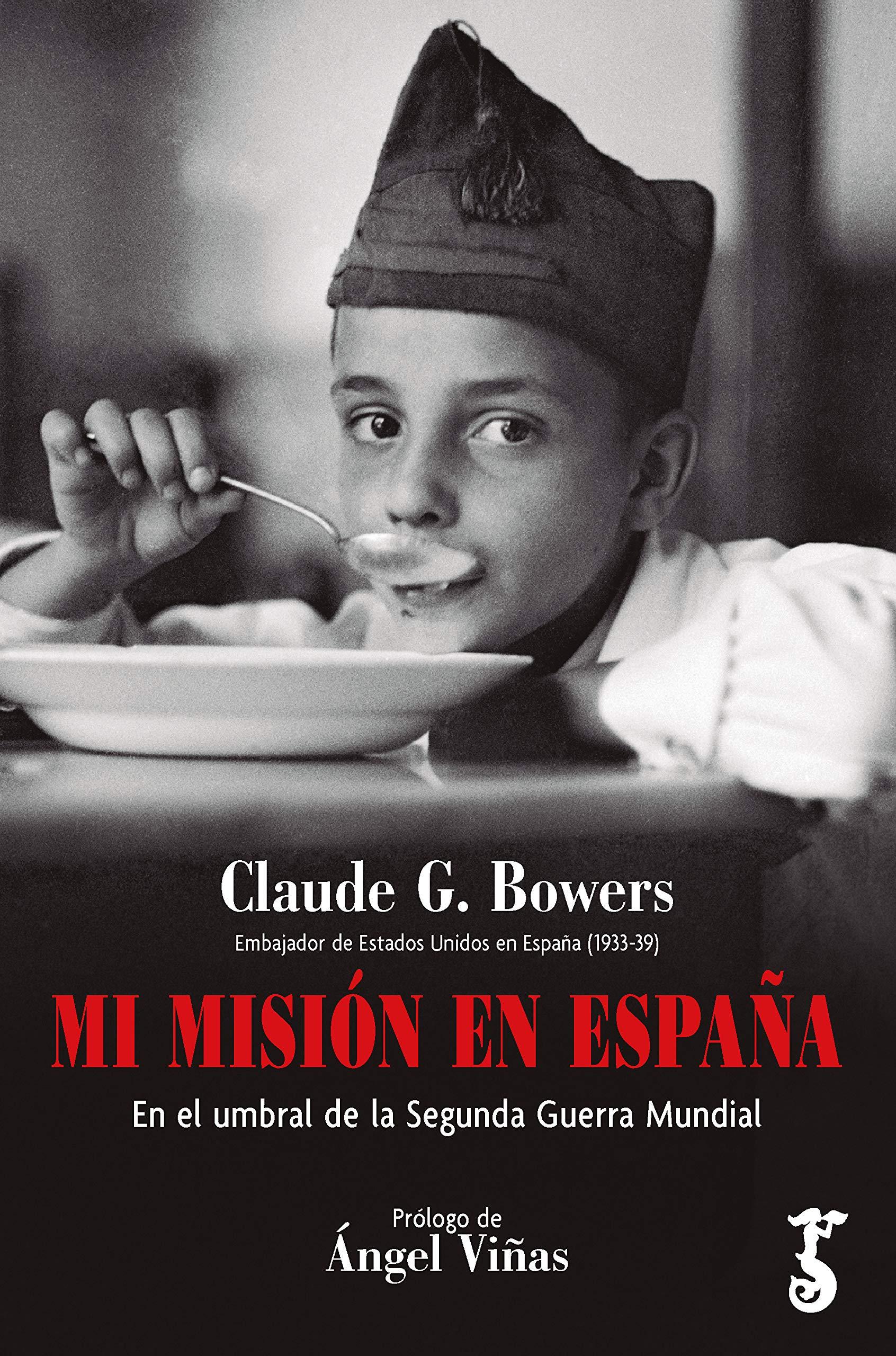 Mi Misión en España: Amazon.es: Bowers, Claude G.: Libros