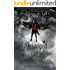 Deranged Angels and Cannibal Hearts (Dead Things Series Book 3)