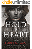 Hold My Heart (The Heart Series Book 1)