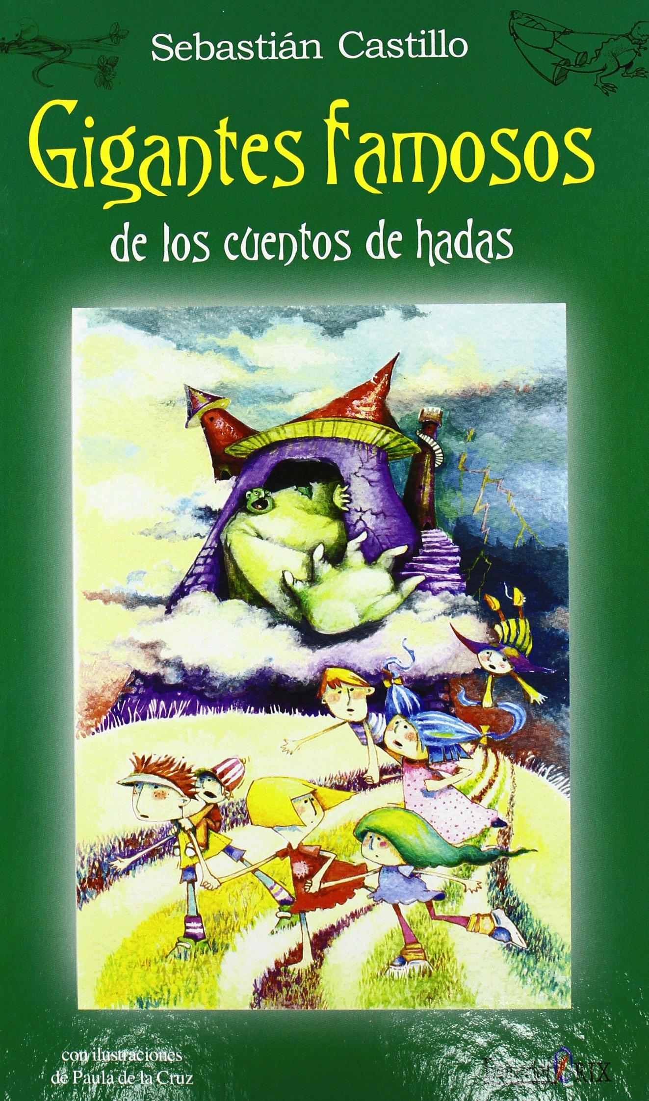 Gigantes Famosos De Los Cuentos De Hadas De Cuentos De Hadas: Amazon.es: Sebastian Castillo: Libros
