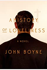 A History of Loneliness: A Novel Kindle Edition