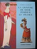 La gravure de mode féminine en France