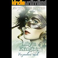 Lily's Knight - Verzaubere mich: Liebesroman