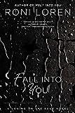 Fall Into You (A Loving on the Edge Novel)