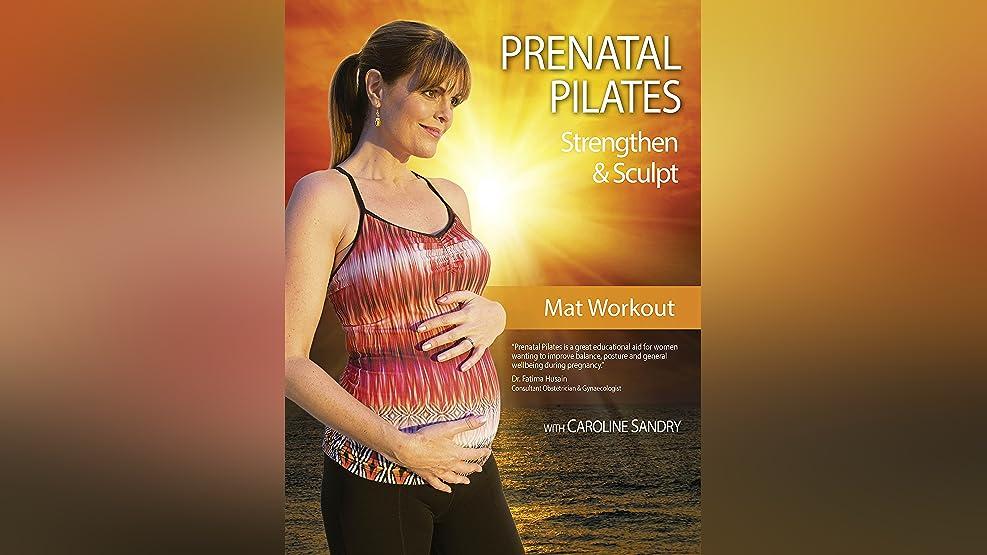 Caroline Sandry: Prenatal Pilates - Strengthen and Sculpt: Mat Workout