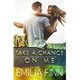 Take A Chance On Me: Book 2 of the Marc and Meg Duet (Survivor Series 6)