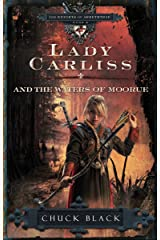 Lady Carliss and the Waters of Moorue (The Knights of Arrethtrae) Paperback