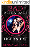 Tiger's Eye: Bad Alpha Dads