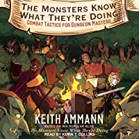 Image for The Monsters Know What They're Doing: Combat Tactics for Dungeon Masters: The Monsters Know What They're Doing, Book 1