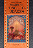 Manual De Conceptos Judaicos (Spanish Edition)