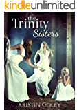 The Trinity Sisters: a magical trilogy