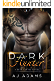 Dark Hunter (A Zeta Cartel Novel Book 4)