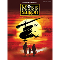 Miss Saigon (2017 Broadway Edition) Songbook: Vocal Selections (English Edition)
