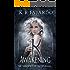 K: The Awakening (The Shadow Chronicles Book 1)