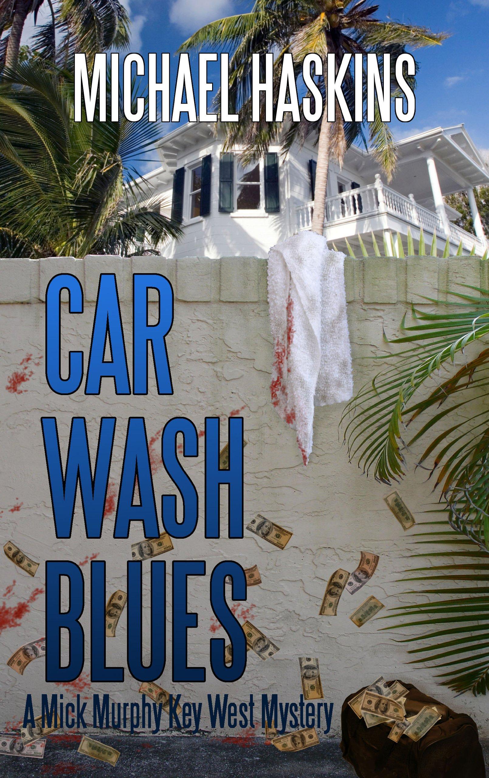 Car Wash Blues (A Mad Mick Murphy Mystery) ebook