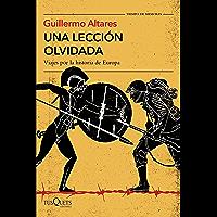 Una lección olvidada: Viajes por la historia de Europa (Spanish Edition)