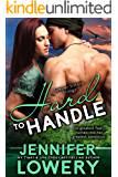 Hard To Handle (Sawyer Sisters Trilogy Book 1)