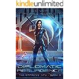 Diplomatic Resurgence (The Empress' Spy Book 3)