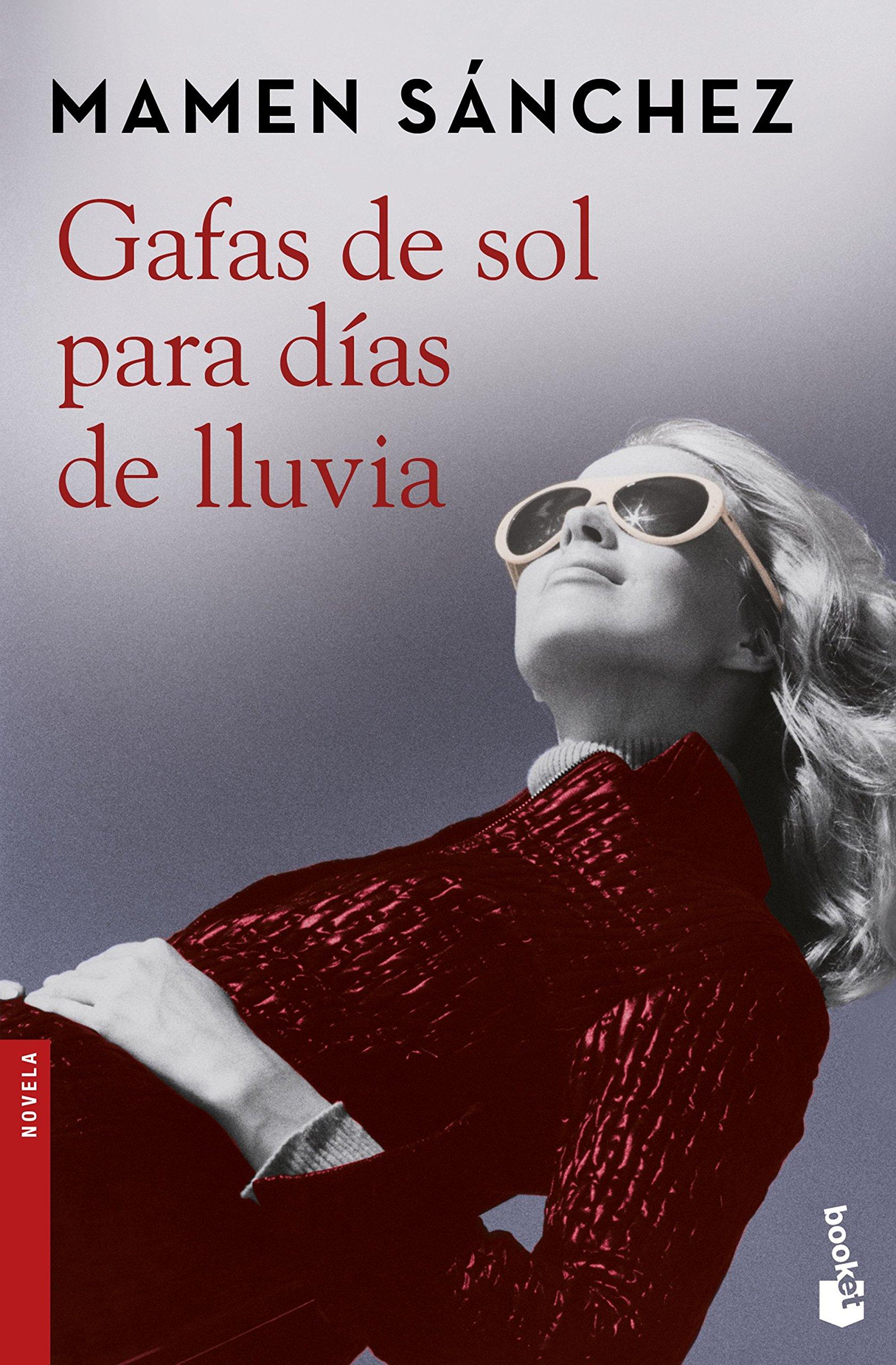 Gafas de sol para d�as de lluvia: Mamen Sanchez ...