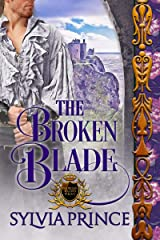 The Broken Blade (The Stolen Crown Trilogy Book 2) Kindle Edition