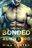 Bonded to the Alien Lord (Sci-fi Alien Invasion Romance) (Warriors of the Lathar)