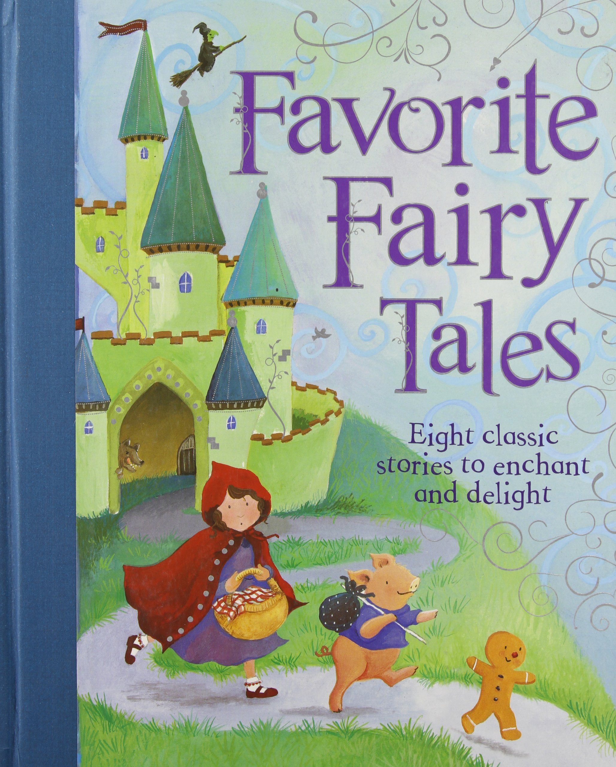 Favorite Fairy Tales: Nine Classic Stories to Enchant and Delight (Treasuries)