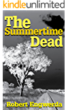 The Summertime Dead (A Mitchell Mystery Book 1)