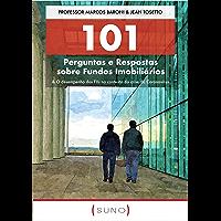 101 Perguntas e Respostas sobre Fundos Imobiliários: & O desempenho dos FIIs no contexto da crise do Coronavírus (Suno…