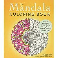The Mandala Coloring Book (Inspire Creativity, Reduce Stress, and Bring Balance with 100 Mandala Coloring Pages)