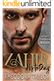 Zahir: His to Deny: A Ruthless Scion Preview Novella (Ruthless Scions Book 2)