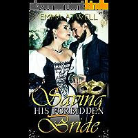 ROMANCE: HISTORICAL: Saving his Forbidden Bride (Victorian Arranged Marriage Protector Regency Romance) (English Edition)