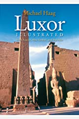 Luxor Illustrated: With Aswan, Abu Simbel, and the Nile Paperback