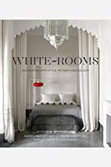 White Rooms: Decorated with Style, Pattern and Colour Hardcover