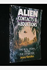 Alien Contacts and Abductions: The Real Story from the Other Side Paperback