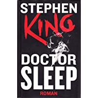 By Stephen King Doctor Sleep [Hardcover]