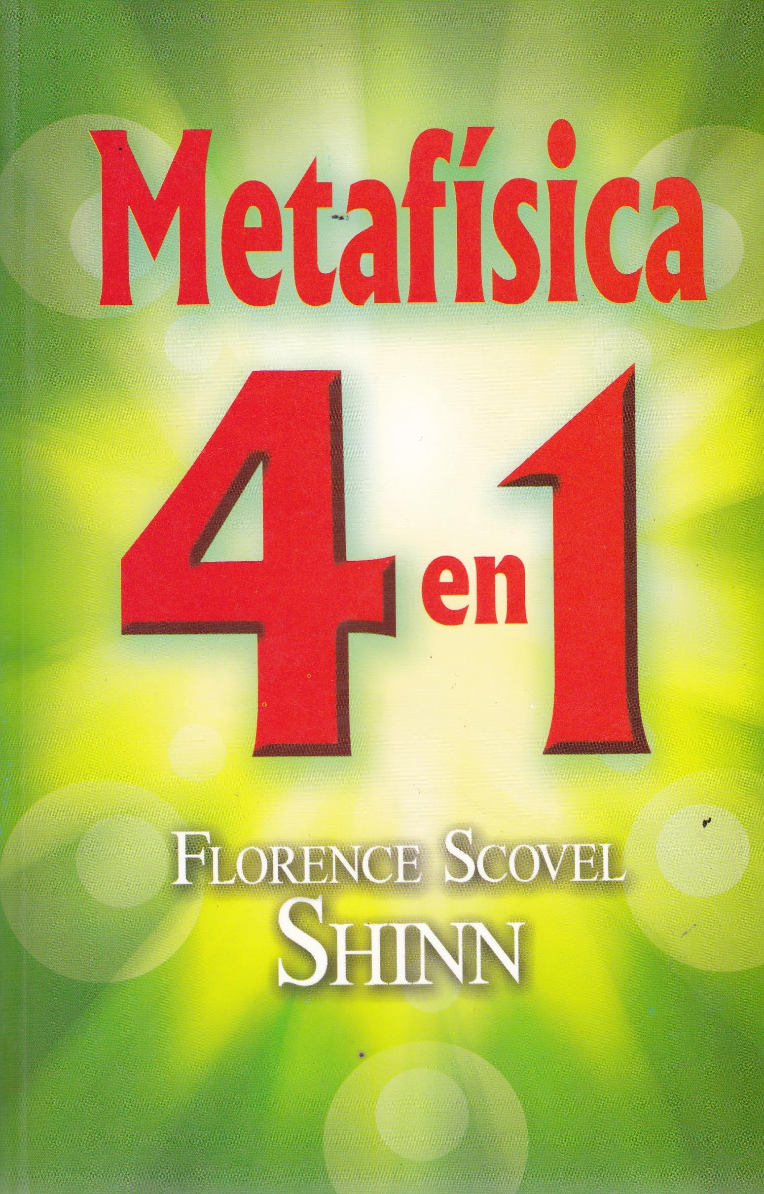 Metafísica 4 En 1 Spanish Edition Scovel Shinn Florence 9789681519612 Books