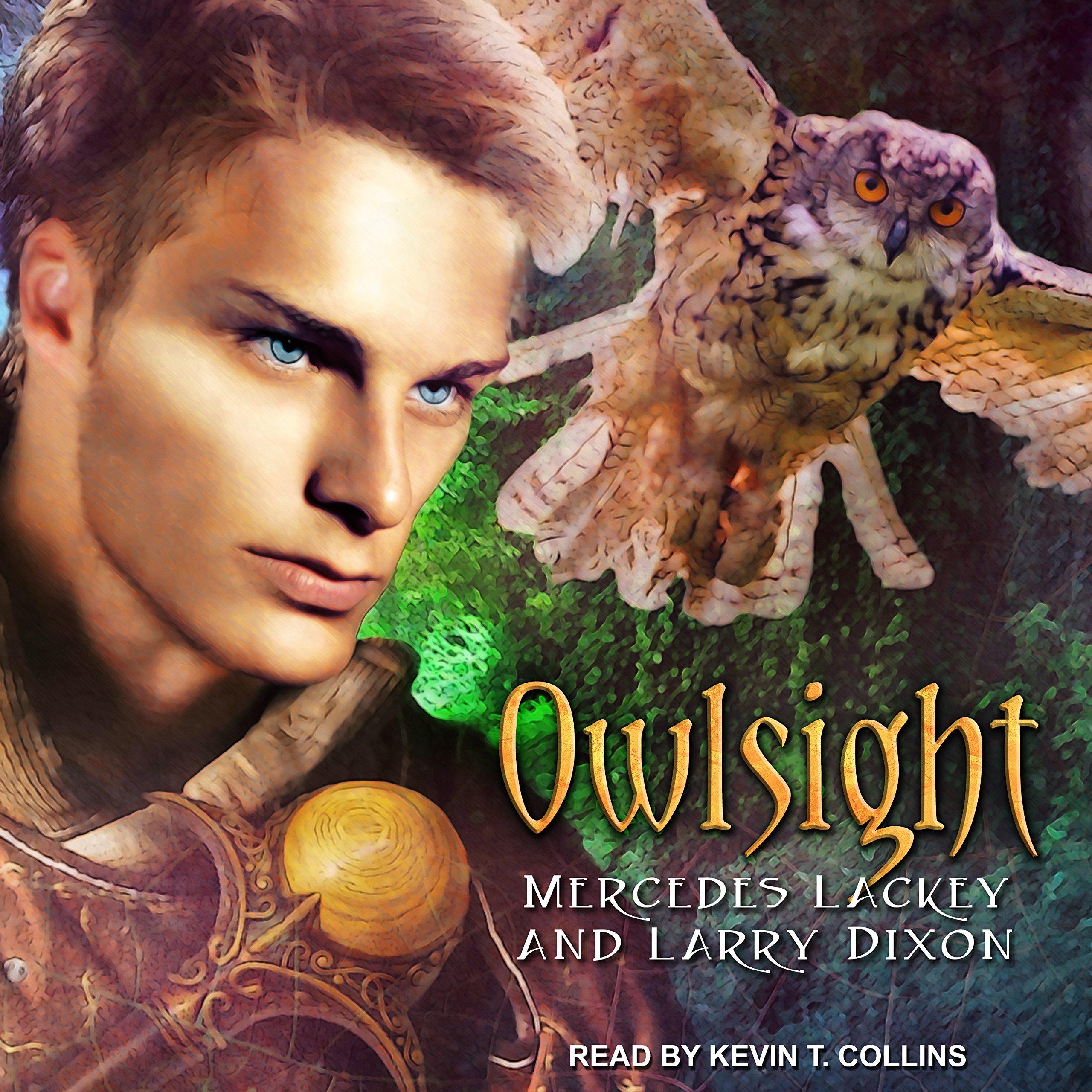Owlsight (Owl Mage Trilogy): Amazon.co.uk: Mercedes Lackey, Larry Dixon,  Kevin T. Collins: 9781541409132: Books