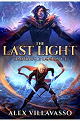 The Last Light Series Omnibus One: - The Dreamer and the Deceiver - All Things Eternal - Ode to the King: A Superhero Epic Fantasy Collection (The Last Light Collection Book 1) Kindle Edition