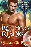 Red Moon Rising: (Book Two, Red Moon Series) (Red Moon Second Generation Series 2)