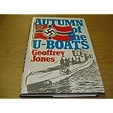 Autumn of the U-boats