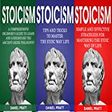 Stoicism: Bible of 3 Books in 1: Beginner's Guide