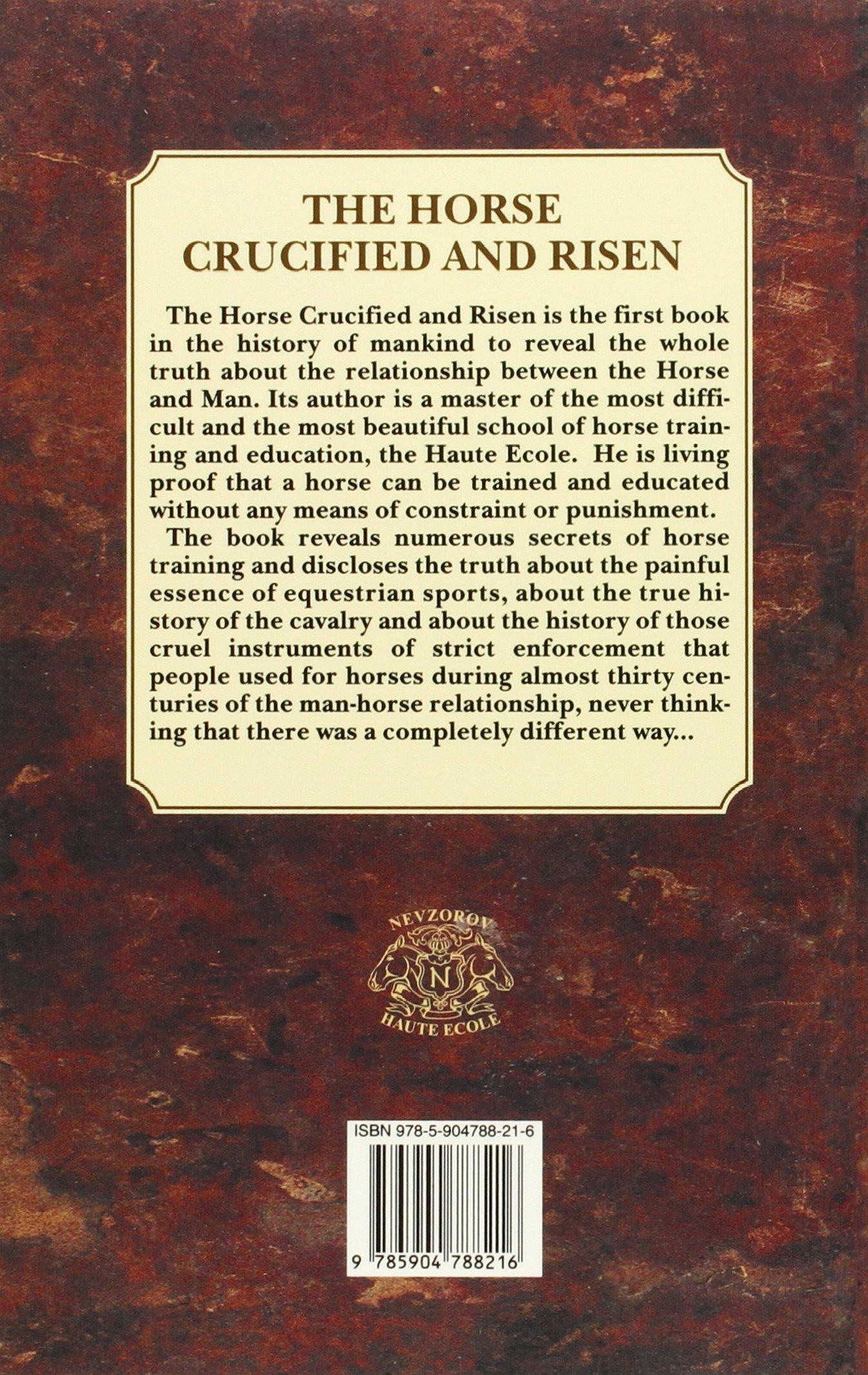 The Horse Crucified And Risen: Alexander Nevzorov, Lydia Nevzorova:  9785904788216: Amazon: Books