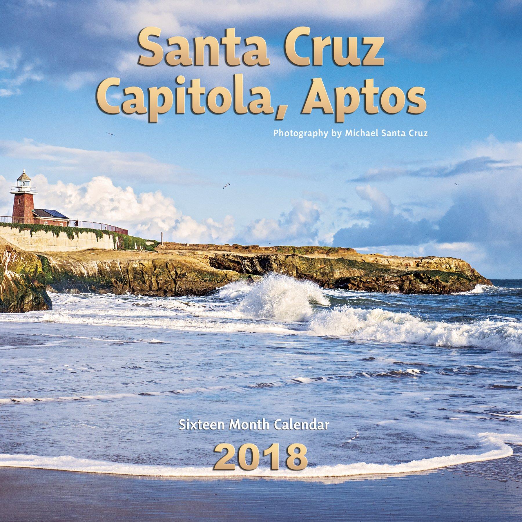 Santa cruz capitola aptos calendar 2018 michael santa cruz santa cruz capitola aptos calendar 2018 michael santa cruz 9781946599056 amazon books nvjuhfo Choice Image