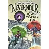 Nevermoor: The Trials of Morrigan Crow: 1