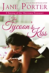 The Tycoon's Kiss (Taming of the Sheenans Book 2) Kindle Edition