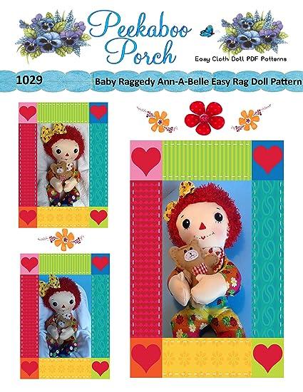 Amazon.com: Baby Raggedy Ann -A-Belle Rag Doll PDF Easy Cloth Doll ...