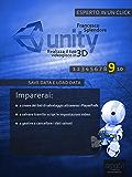 Unity: realizza il tuo videogioco in 3D. Livello 9: Save Data e Load Data (Esperto in un click)
