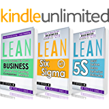 LEAN: Lean Bible - Six Sigma & 5S - 3 Manuscripts + 1 BONUS BOOK (Lean Thinking, Lean Production, Lean Manufacturing, Lean Startup, Kaizen) (English Edition)