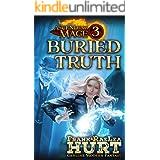 Ascending Mage 3 Buried Truth: A Modern Fantasy Thriller