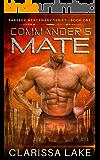 Farseek - Commanders Mate: SFR Alien Mates (Farseek Mercenary Series)
